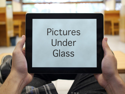 Pictures Under Glass