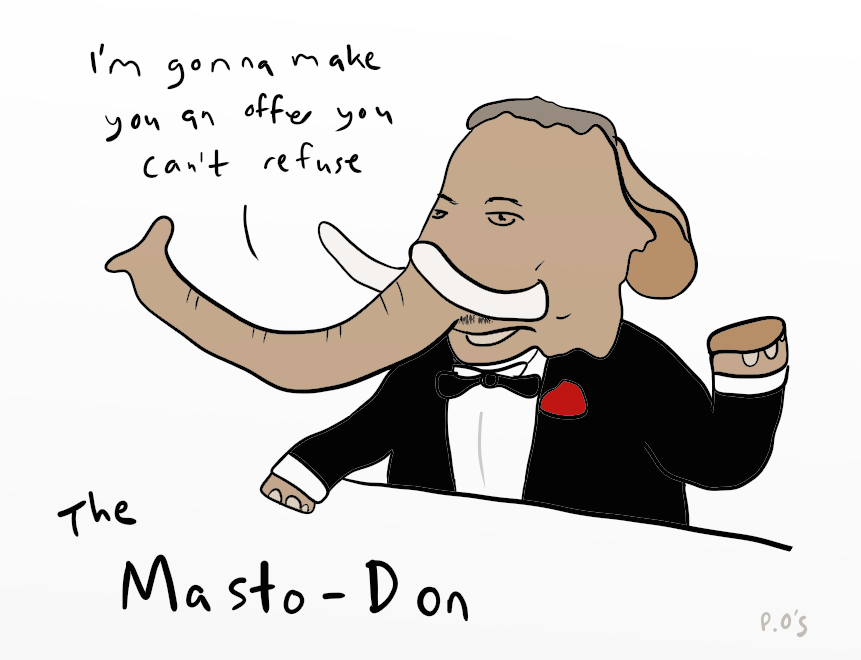 The Masto-Don invites you to join the fediverse. But don't feel you have to…